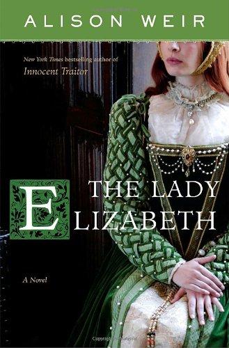 9780345495358: The Lady Elizabeth