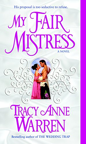 9780345495396: My Fair Mistress (Mistress Trilogy)