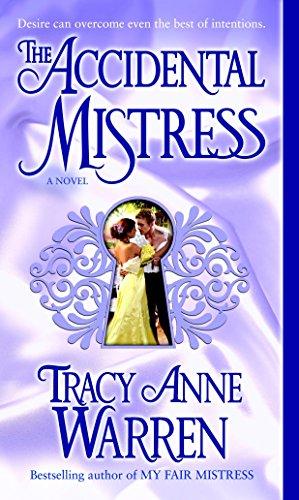 9780345495402: The Accidental Mistress: A Novel (The Mistress Trilogy)