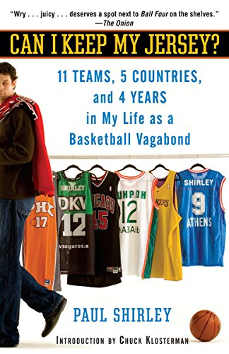 9780345495709: Can I Keep My Jersey?: 11 Teams, 5 Countries, and 4 Years in My Life as a Basketball Vagabond