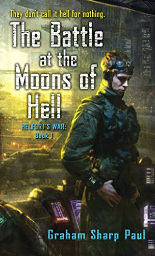 The Battle at the Moons of Hell (Paperback)