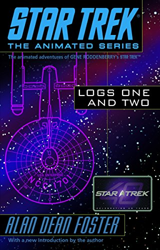 9780345495815: Star Trek Logs One and Two (Star Trek the Animated Series)
