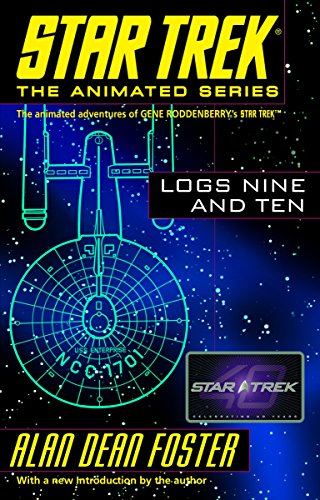 9780345495853: Star Trek Logs Nine and Ten
