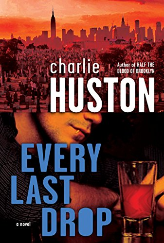 9780345495884: Every Last Drop: A Novel (Joe Pitt Casebooks)