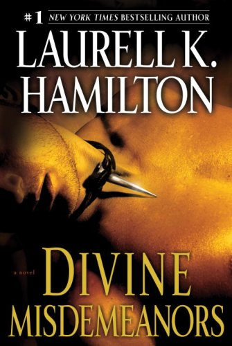 Divine Misdemeanors: A Novel (Meredith Gentry, Book 8)