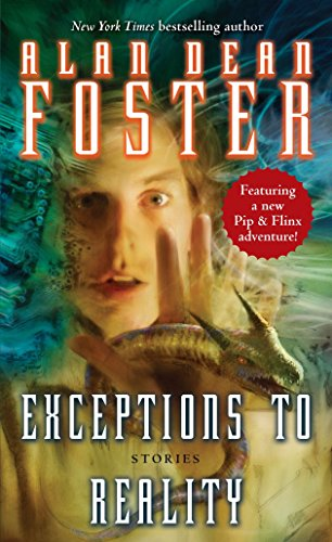 Exceptions to Reality: Stories: Alan Dean Foster