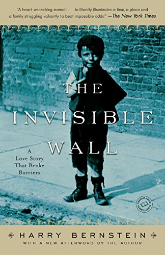 9780345496102: The Invisible Wall: A Love Story That Broke Barriers