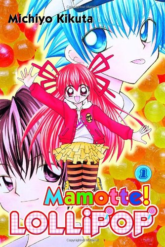 9780345496232: Mamotte! Lollipop 1