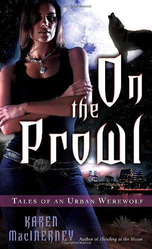 9780345496263: On the Prowl (Tales of an Urban Werewolf, Book 2)