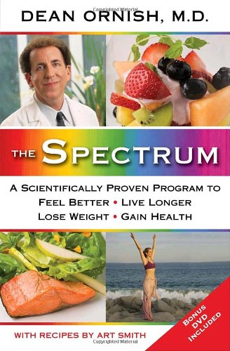 9780345496300: The Spectrum: A Scientifically Proven Program to Feel Better, Live Longer, Lose Weight, and Gain Health