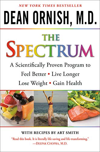9780345496317: The Spectrum: A Scientifically Proven Program to Feel Better, Live Longer, Lose Weight, and Gain Health