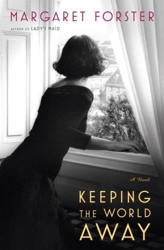 9780345496331: Keeping the World Away: A Novel