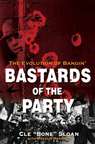 9780345496430: Bastards of the Party: The Evolution of Bangin'