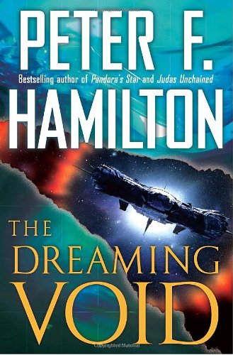 The Dreaming Void: Hamilton, Peter F.