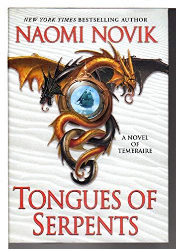 9780345496898: Tongues of Serpents: A Novel of Temeraire