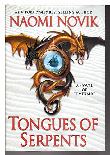9780345496898: Tongues of Serpents Delivery (Temeraire)
