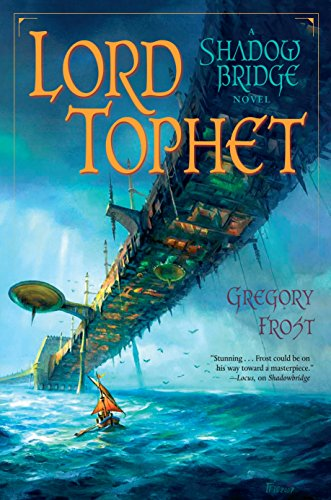 9780345497598: Lord Tophet: A Shadowbridge Novel