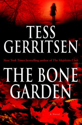 9780345497604: The Bone Garden: A Novel