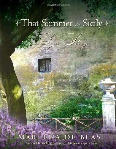 9780345497659: That Summer in Sicily: A Love Story