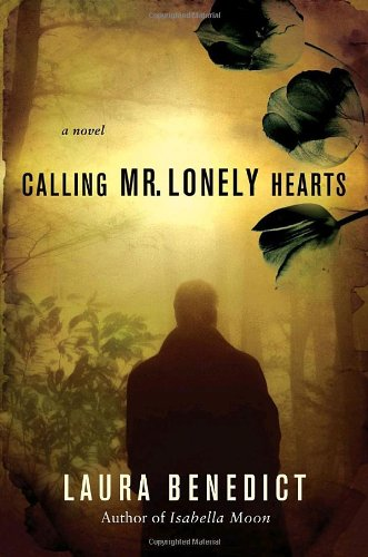 9780345497697: Calling Mr. Lonely Hearts: A Novel