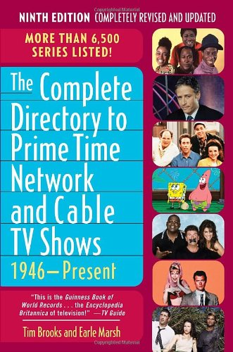 9780345497734: The Complete Directory to Prime Time Network and Cable TV Shows, 1946-Present