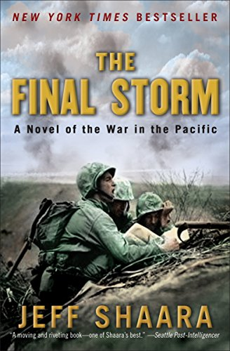 9780345497956: The Final Storm: A Novel of the War in the Pacific (World War II)