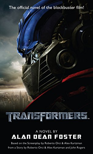 Transformers: A Novel: Alan Dean Foster