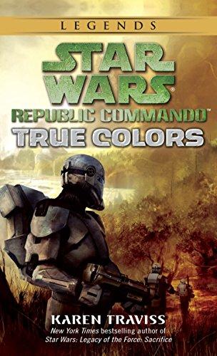 9780345498007: True Colors (Star Wars: Republic Commando, Book 3)