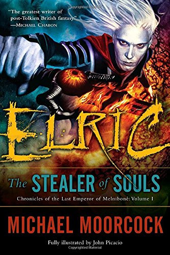 9780345498625: Elric: The Stealer of Souls (Chronicles of the Last Emperor of Melniboné, Vol. 1)