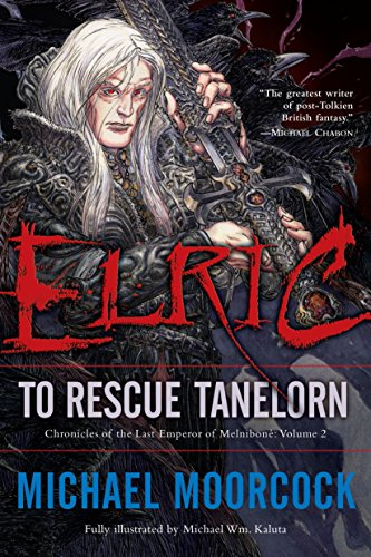 9780345498632: Elric: To Rescue Tanelorn