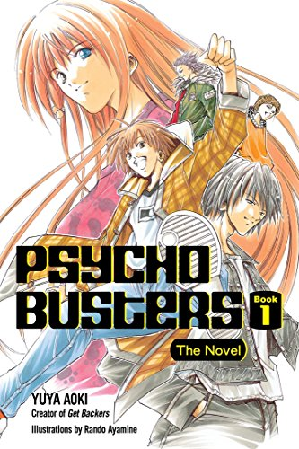 9780345498823: Psycho Busters: The Novel Book One