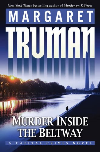 9780345498885: Murder Inside the Beltway: A Capital Crimes Novel