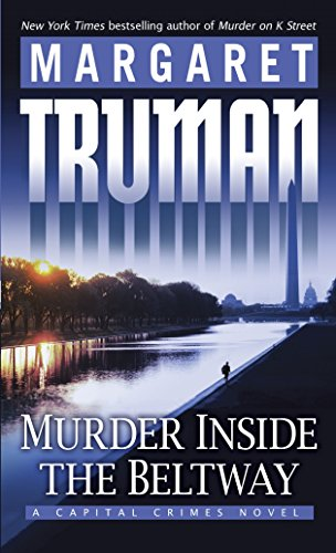 9780345498892: Murder Inside the Beltway: A Capital Crimes Novel