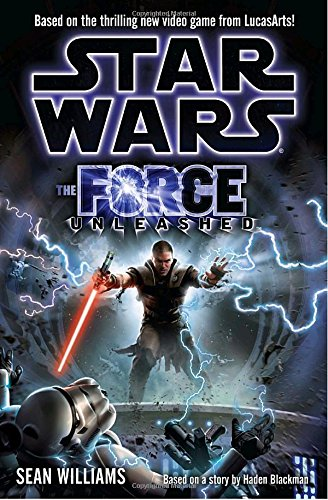9780345499028: The Force Unleashed (Star Wars)