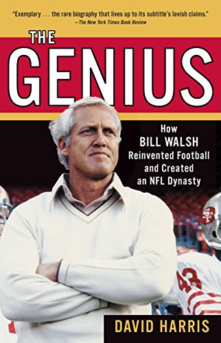 9780345499127: The Genius: How Bill Walsh Reinvented Football and Created an NFL Dynasty