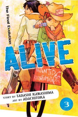 9780345499370: Alive: The Final Evolution: Volume 3
