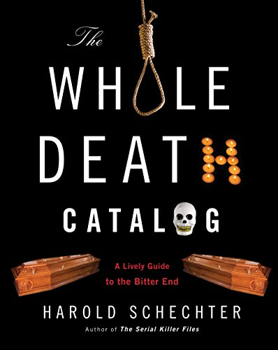 9780345499646: The Whole Death Catalog: A Lively Guide to the Bitter End