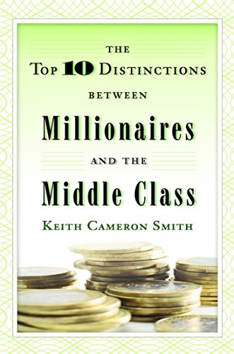 9780345500229: The Top 10 Distinctions Between Millionaires and the Middle Class