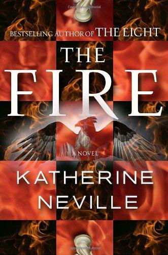 THE FIRE: A Novel (SIGNED): Neville, Katherine