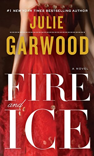 Fire and Ice: Garwood, Julie