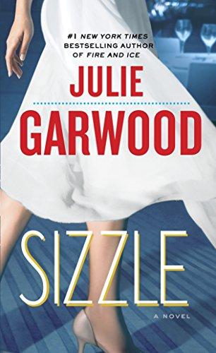 9780345500786: Sizzle: A Novel (Buchanan-Renard)