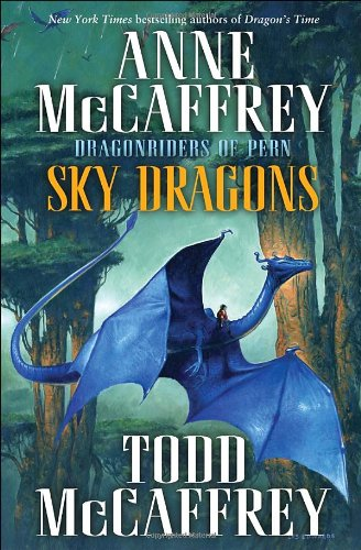 9780345500915: Sky Dragons (Dragonriders of Pern)