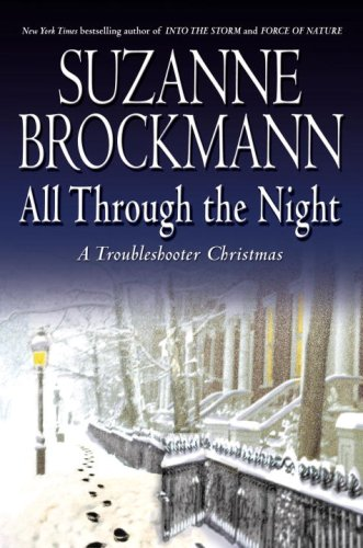 9780345501097: All Through the Night: A Troubleshooter Christmas (Troubleshooters)