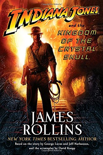 9780345501288: Indiana Jones and the Kingdom of the Crystal Skull (TM)