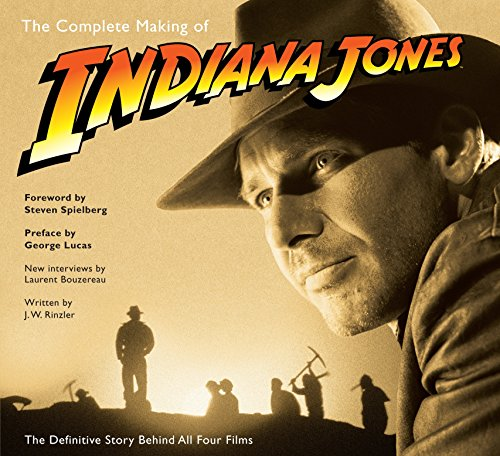 "9780345501295: The Complete Making of ""Indiana Jones"": The Definitive Story Behind All Four Films"