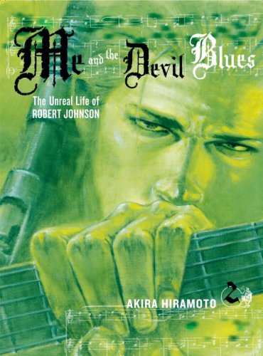 9780345501370: Me and the Devil Blues, Volume 2: The Unreal Life of Robert Johnson