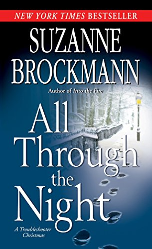 9780345501523: All Through the Night: A Troubleshooter Christmas