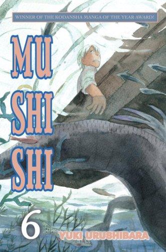 9780345501660: Mushishi, Volume 6