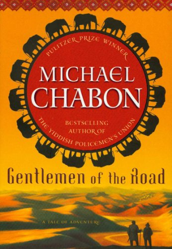Gentlemen of the Road / Manhood for: Michael Chabon; illustrated