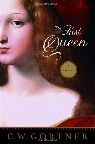 9780345501844: The Last Queen: A Novel